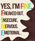 <i> In which Trupz says </i> Everybody says I am fine
